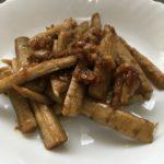 「あさイチ」紹介のごぼう料理「ごぼバター」と「ごぼう味噌」を実際に作ってみました